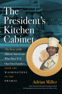 the-presidents-kitchen-cabinet-adrian-miller